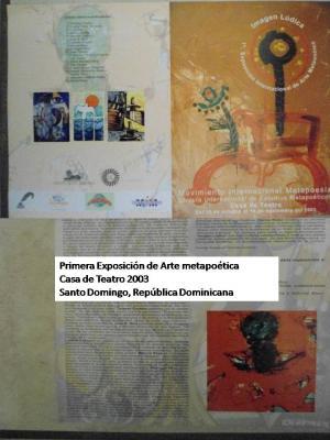 Primera exposición de Arte Metapoética en República Dominicana